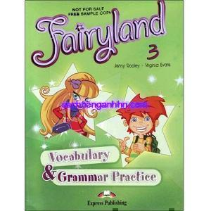 Fairyland 3 Vocabulary Grammar Practice