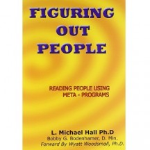Figuring Out People - Reading People Using Meta Programs