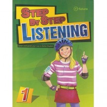 Step by Step Listening 1 Listen and Speak your way to better English