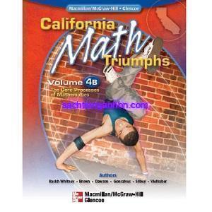 California Math Triumphs 4B The Core Processes of Mathematics